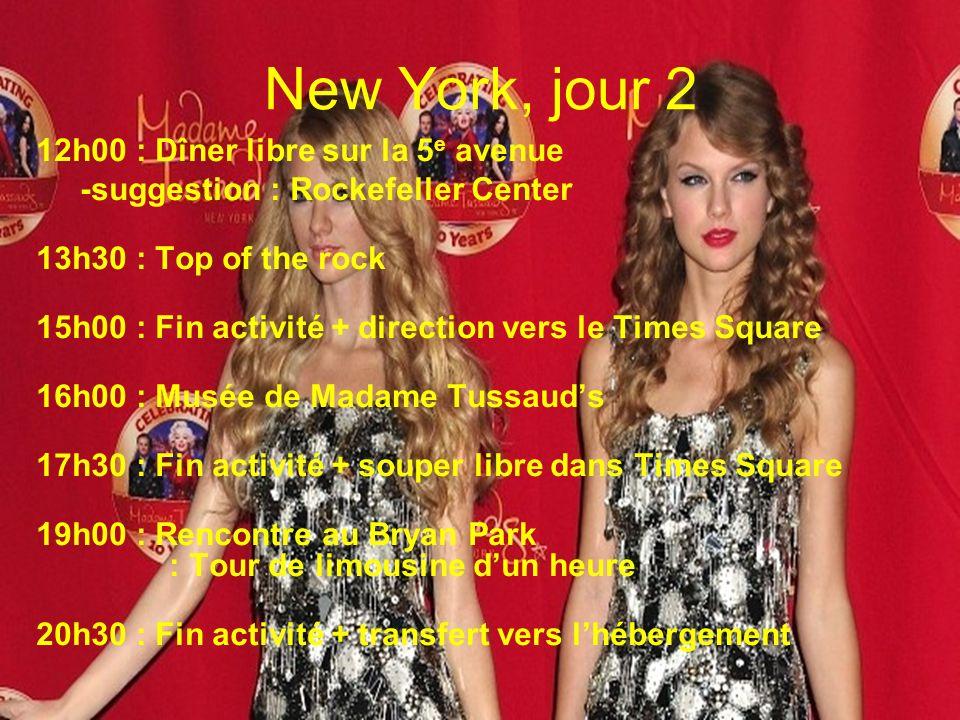 New York, jour 2 12h00 : Dîner libre sur la 5 e avenue -suggestion : Rockefeller Center 13h30 : Top of the rock 15h00 : Fin activité + direction vers