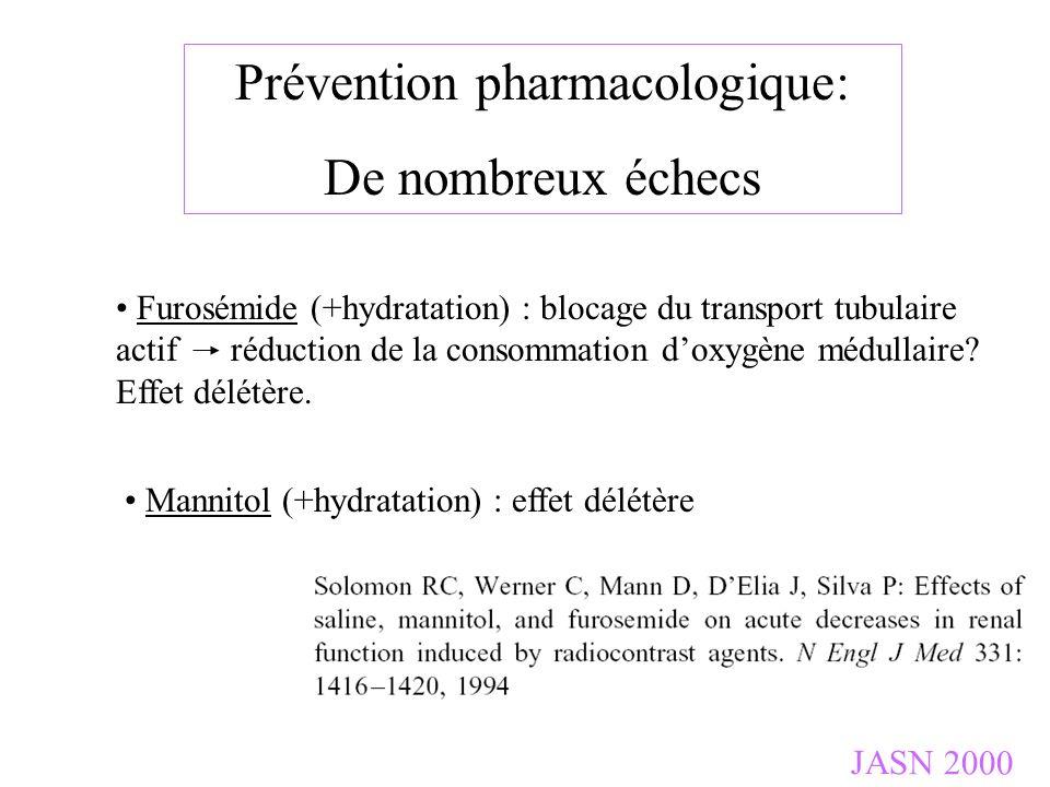 JASN 2000 Furosémide (+hydratation) : blocage du transport tubulaire actif réduction de la consommation doxygène médullaire? Effet délétère. Mannitol