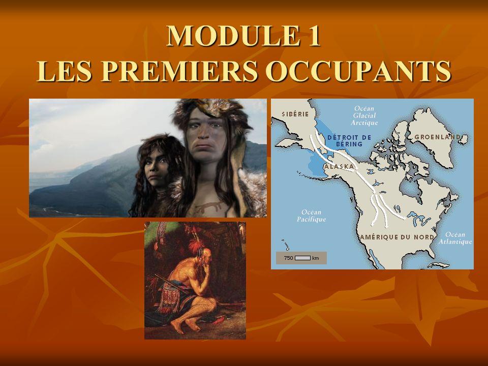 MODULE 1 LES PREMIERS OCCUPANTS