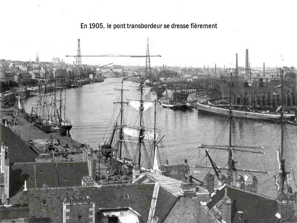 En 1905, le pont transbordeur se dresse fièrement