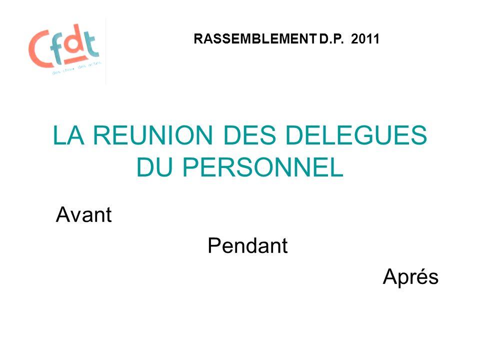 APRES Le registre des délégués du personnel (L2315-12) RASSEMBLEMENT D.P.