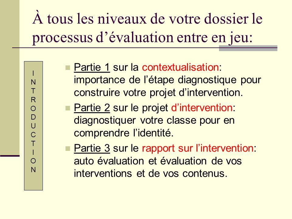 À tous les niveaux de votre dossier le processus dévaluation entre en jeu: Partie 1 sur la contextualisation: importance de létape diagnostique pour c