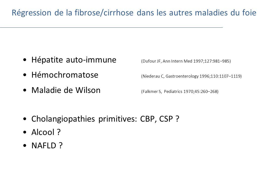 Régression de la fibrose/cirrhose dans les autres maladies du foie Hépatite auto-immune (Dufour JF, Ann Intern Med 1997;127:981–985) Hémochromatose (N