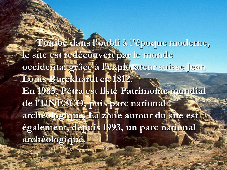 Tombé dans l'oubli à l'époque moderne, le site est redécouvert par le monde occidental grâce à l'explorateur suisse Jean Louis Burckhardt en 1812. En