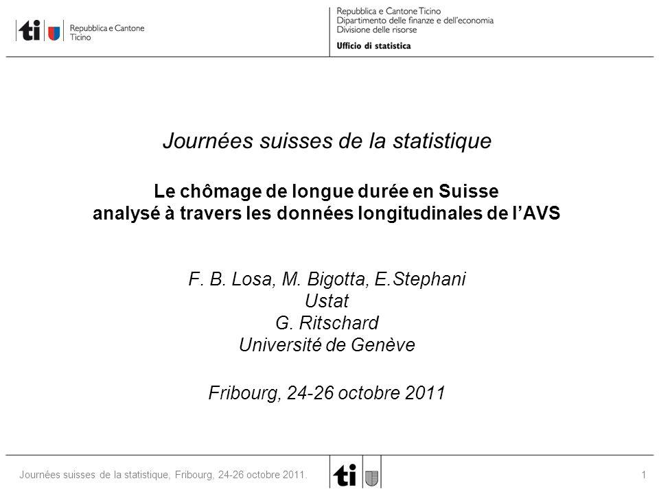 22Journées suisses de la statistique, Fribourg, 24-26 octobre 2011.