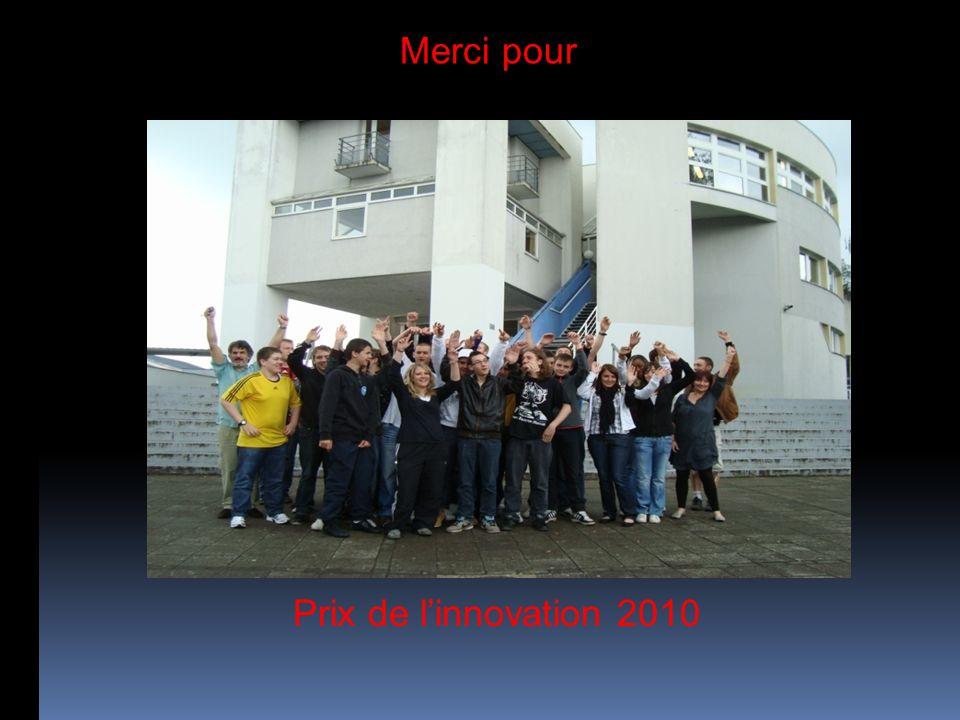 Prix de linnovation 2010 Merci pour