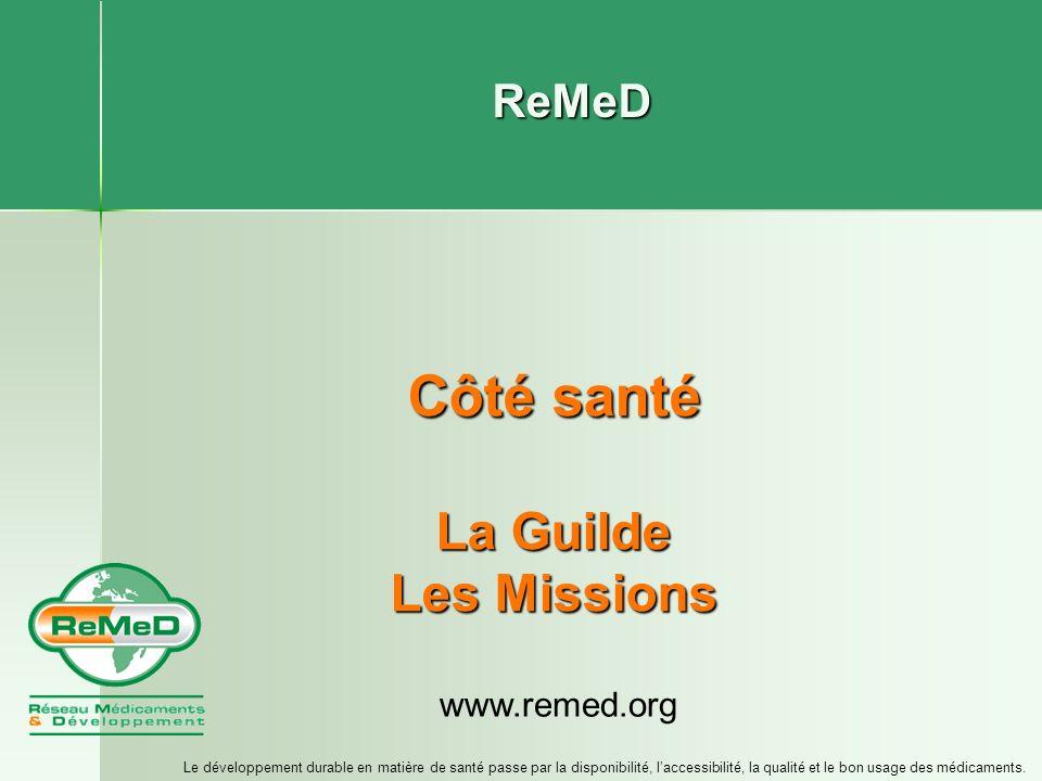ReMeD - Réseau Médicaments & Développement - www.remed.org Que faire en cas de maladie.