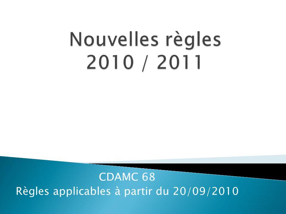 CDAMC 68 Règles applicables à partir du 20/09/2010