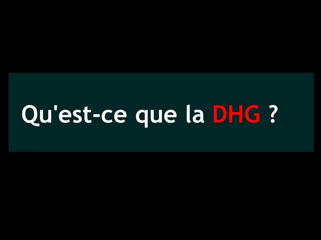 Qu est-ce que la DHG ?