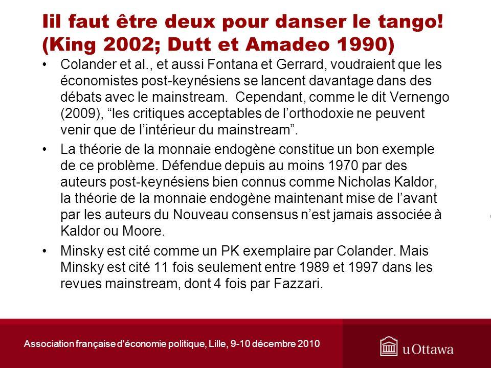 Association française d'économie politique, Lille, 9-10 décembre 2010 Iil faut être deux pour danser le tango! (King 2002; Dutt et Amadeo 1990) Coland
