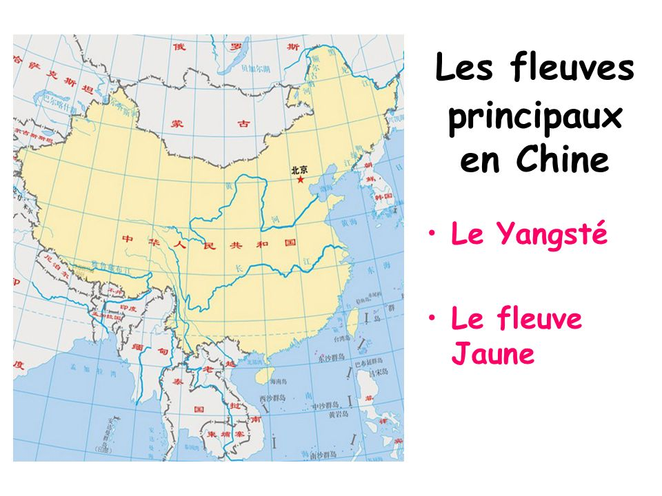 Les fleuves principaux en Chine Le Yangsté Le fleuve Jaune