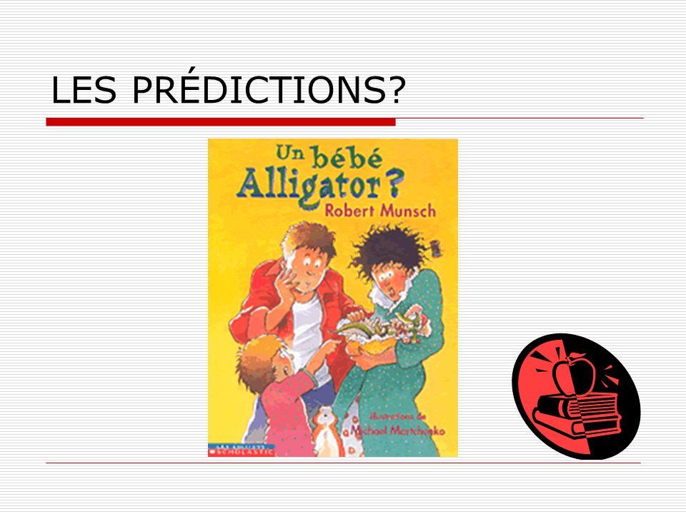 LES PRÉDICTIONS?