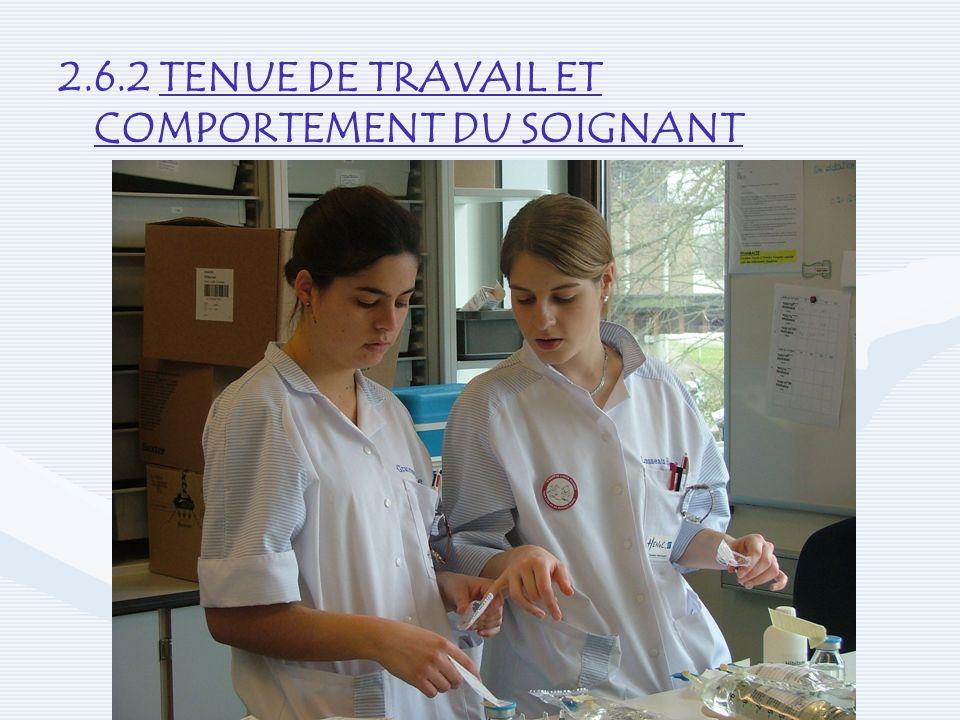 2.6.2 TENUE DE TRAVAIL ET COMPORTEMENT DU SOIGNANT