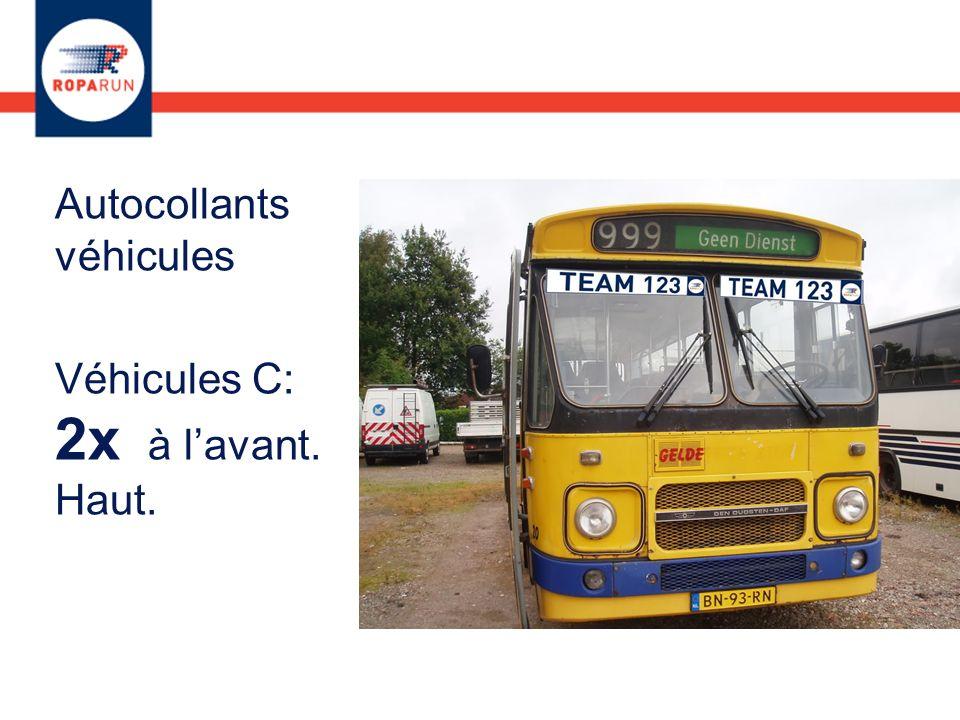 Autocollants véhicules Véhicules C: 2x à lavant. Haut.