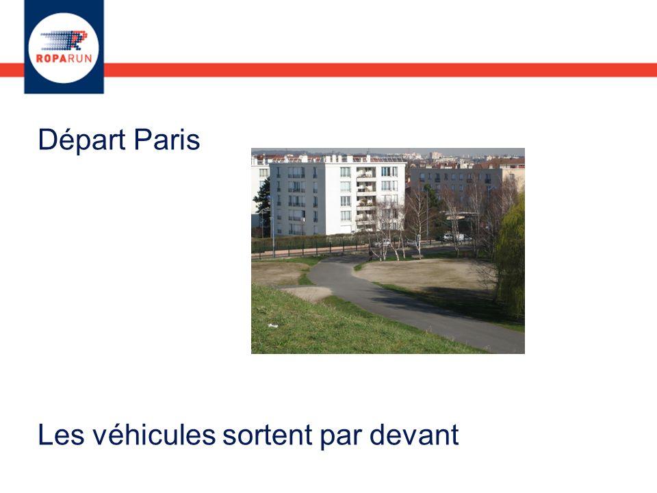 Départ Paris Les véhicules sortent par devant