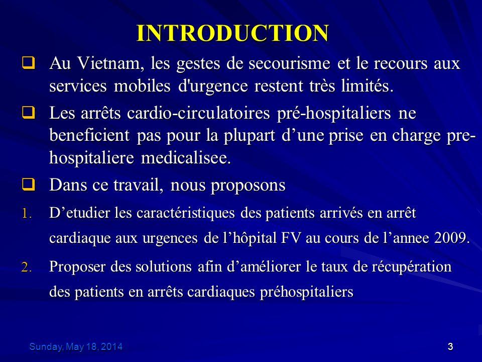INTRODUCTION 3 Au Vietnam, les gestes de secourisme et le recours aux services mobiles d urgence restent très limités.
