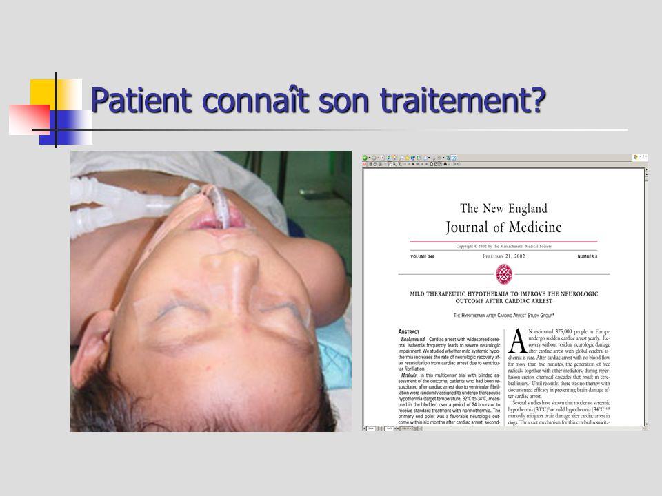 Patient connaît son traitement?