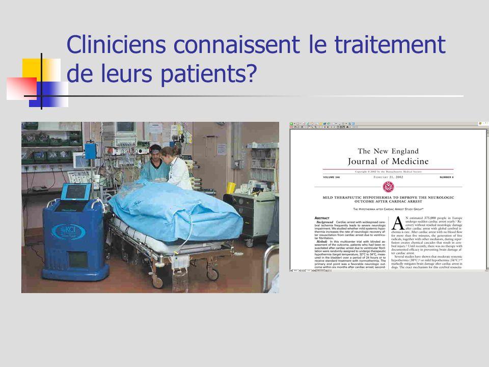 Cliniciens connaissent le traitement de leurs patients?