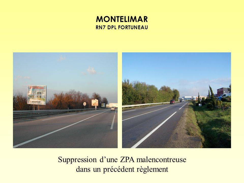 MONTELIMAR RN7 DPL FORTUNEAU Suppression dune ZPA malencontreuse dans un précédent règlement