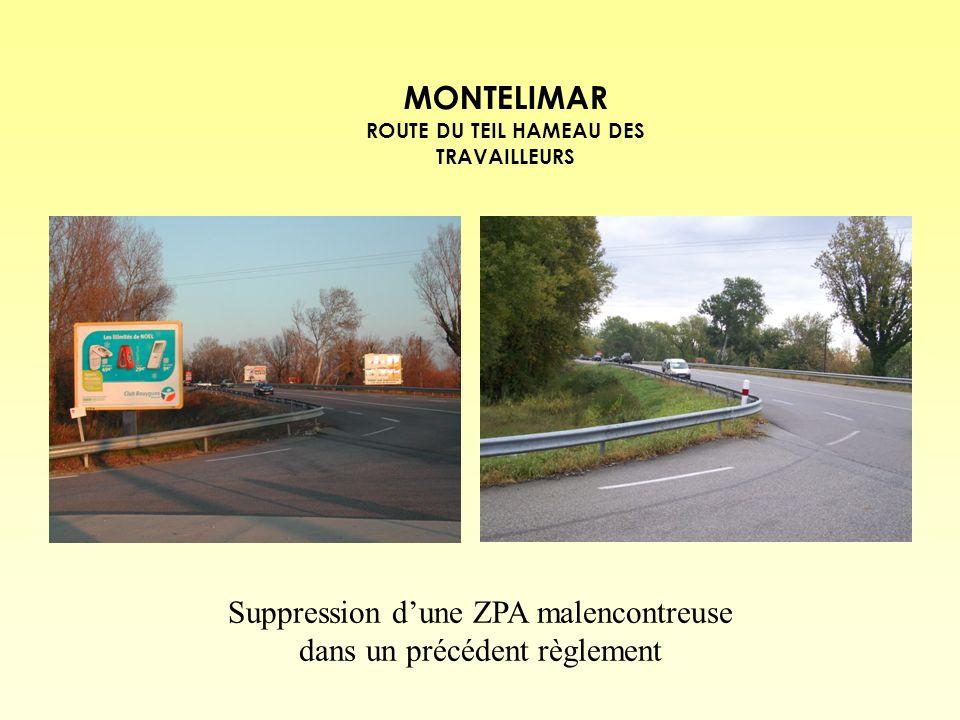 MONTELIMAR ROUTE DU TEIL HAMEAU DES TRAVAILLEURS Suppression dune ZPA malencontreuse dans un précédent règlement