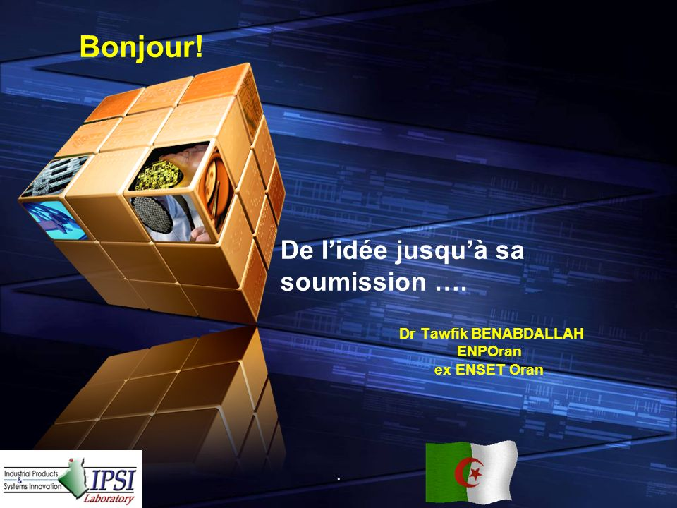 LOGO Add your company slogan Dr Tawfik BENABDALLAH ENPOran ex ENSET Oran.