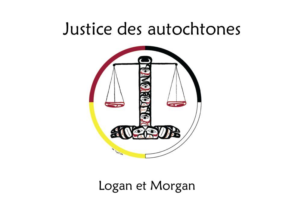 Justice des autochtones Logan et Morgan