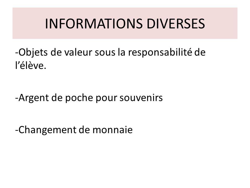 INFORMATIONS DIVERSES -Objets de valeur sous la responsabilité de lélève.