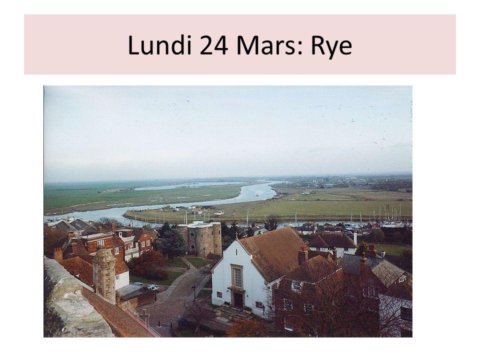 Lundi 24 Mars: Rye