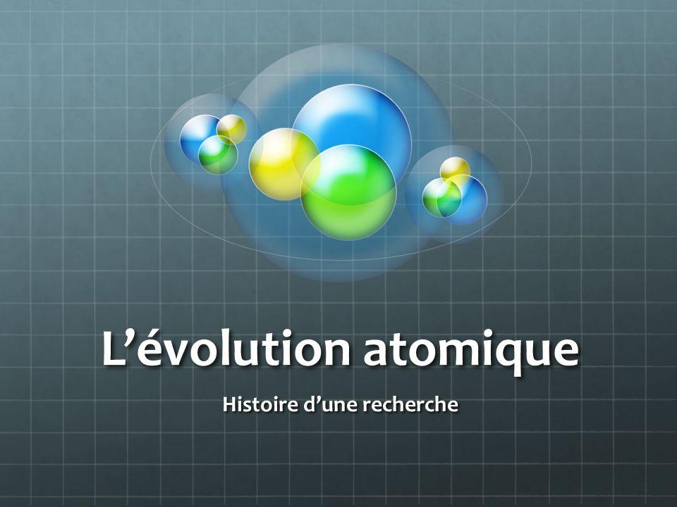Lévolution atomique Histoire dune recherche