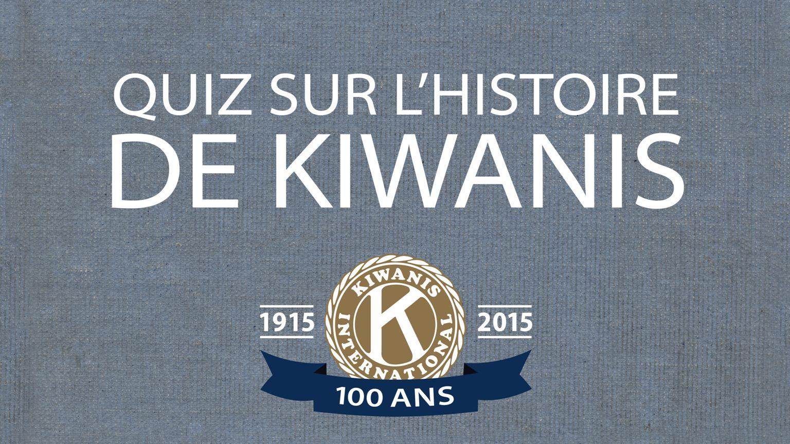Le premier club Kiwanis a été fondé à Detroit le 21 janvier 1915.