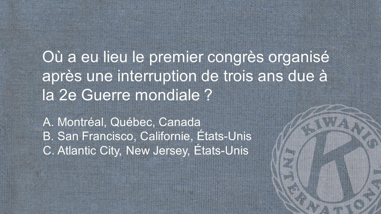 Où a eu lieu le premier congrès organisé après une interruption de trois ans due à la 2e Guerre mondiale .
