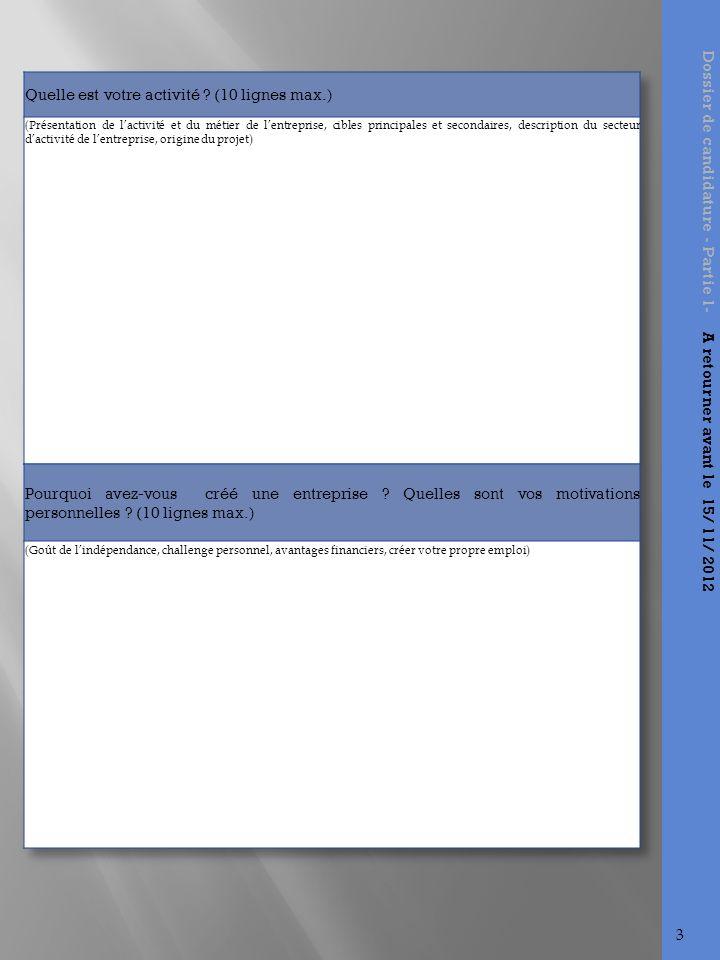 Dossier de candidature - Partie 1- A retourner avant le 15/ 11/ 2012 3