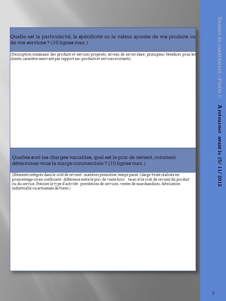 Dossier de candidature - Partie 1- A retourner avant le 15/ 11/ 2012 6
