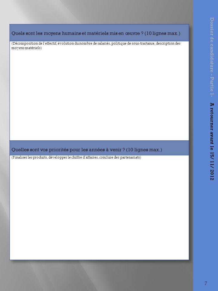 Dossier de candidature - Partie 1- A retourner avant le 15/ 11/ 2012 8