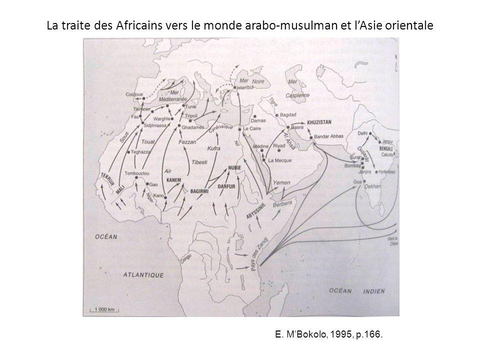 E. MBokolo, 1995, p.166. La traite des Africains vers le monde arabo-musulman et lAsie orientale
