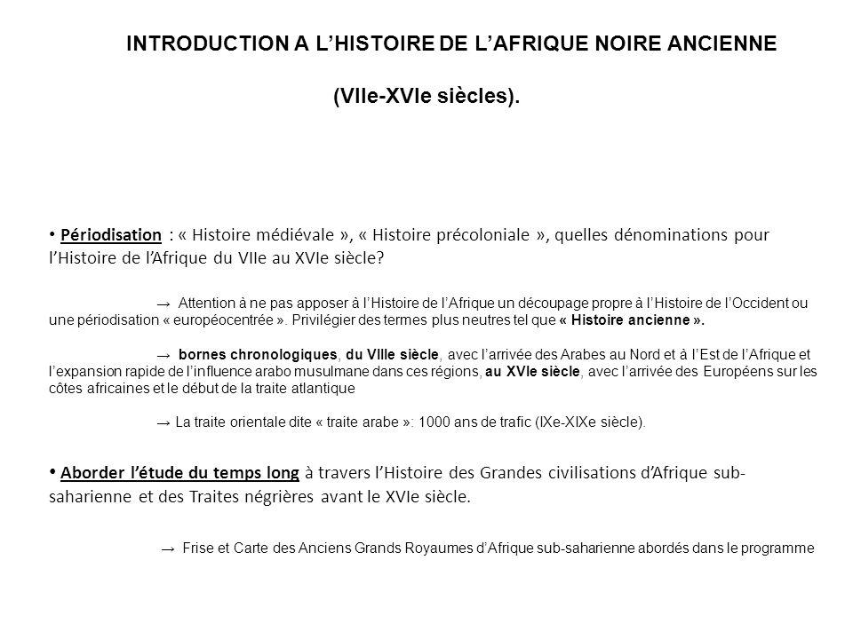 INTRODUCTION A LHISTOIRE DE LAFRIQUE NOIRE ANCIENNE (VIIe-XVIe siècles).