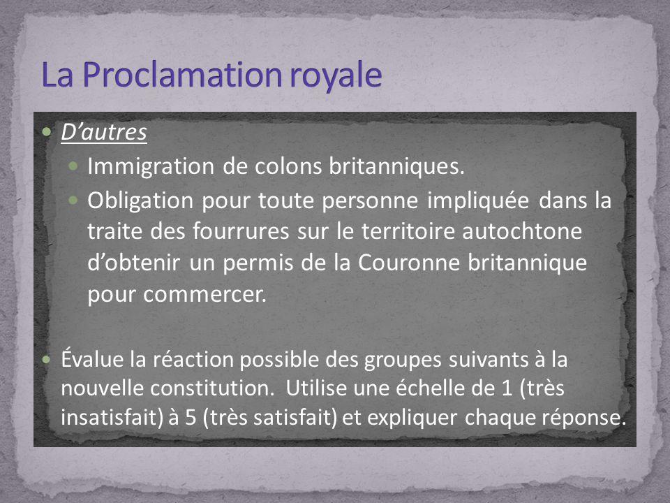 Dautres Immigration de colons britanniques. Obligation pour toute personne impliquée dans la traite des fourrures sur le territoire autochtone dobteni