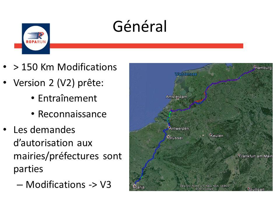 Général > 150 Km Modifications Version 2 (V2) prête: Entraînement Reconnaissance Les demandes dautorisation aux mairies/préfectures sont parties – Modifications -> V3