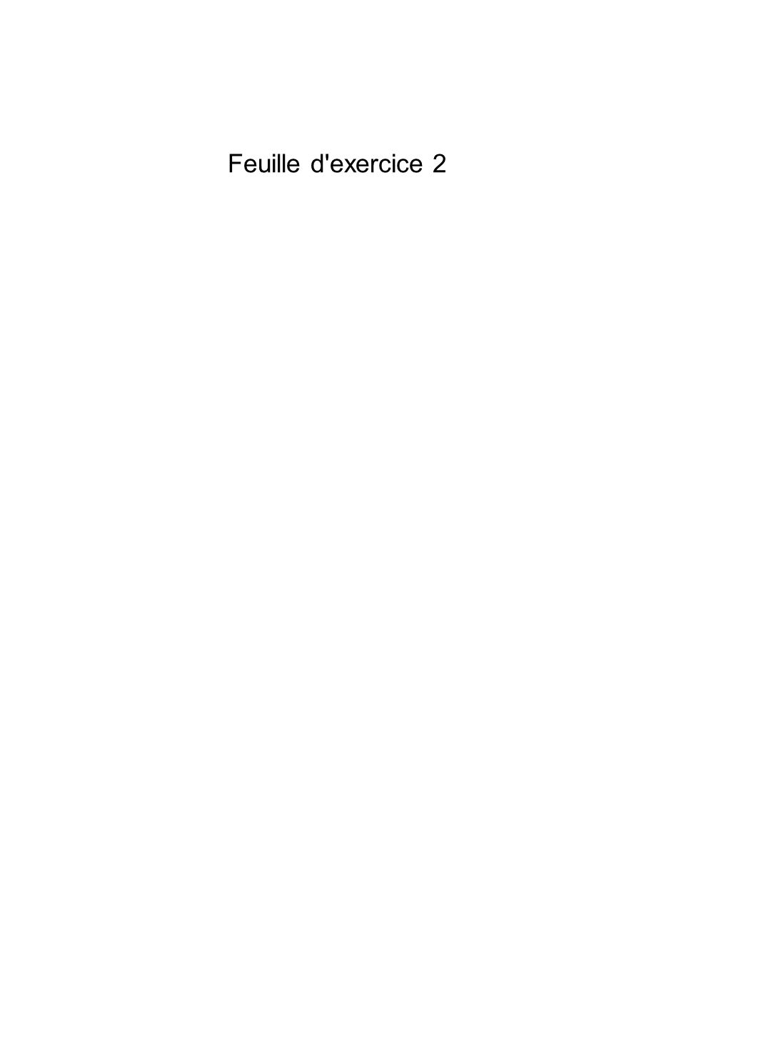 Feuille d'exercice 2
