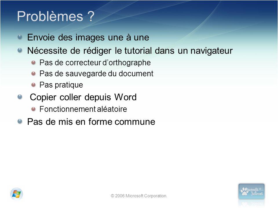 © 2006 Microsoft Corporation.Problèmes .