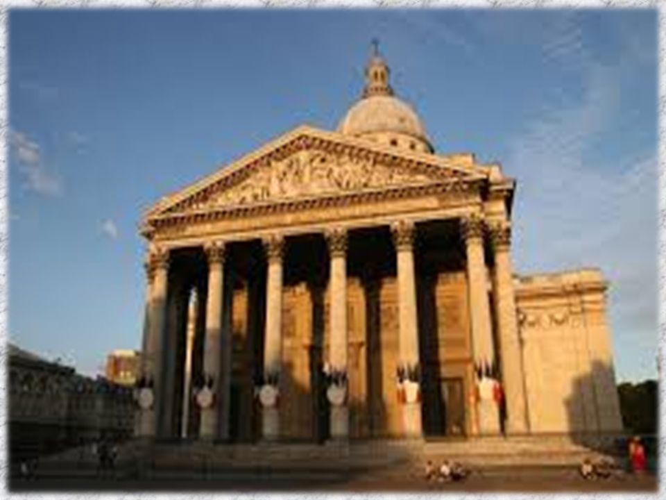 Panthéon Cet édifice en style néoclassique dédiée à Sainte Geneviève abrite les tombeaux des hommes les plus illustres de France: Hugo, Voltaire, Ross