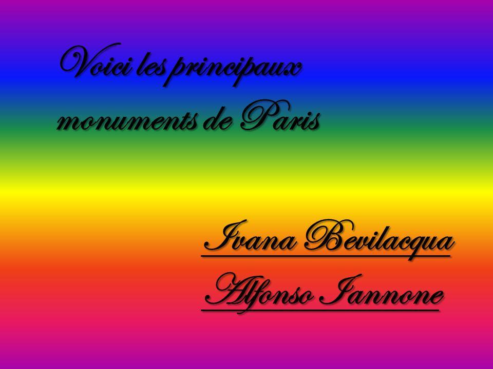 Voici les principaux monuments de Paris Ivana Bevilacqua Alfonso Iannone
