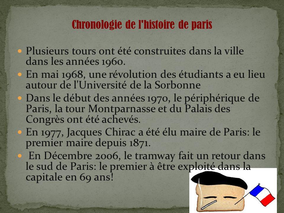 Chronologie de l histoire de paris Plusieurs tours ont été construites dans la ville dans les années 1960.