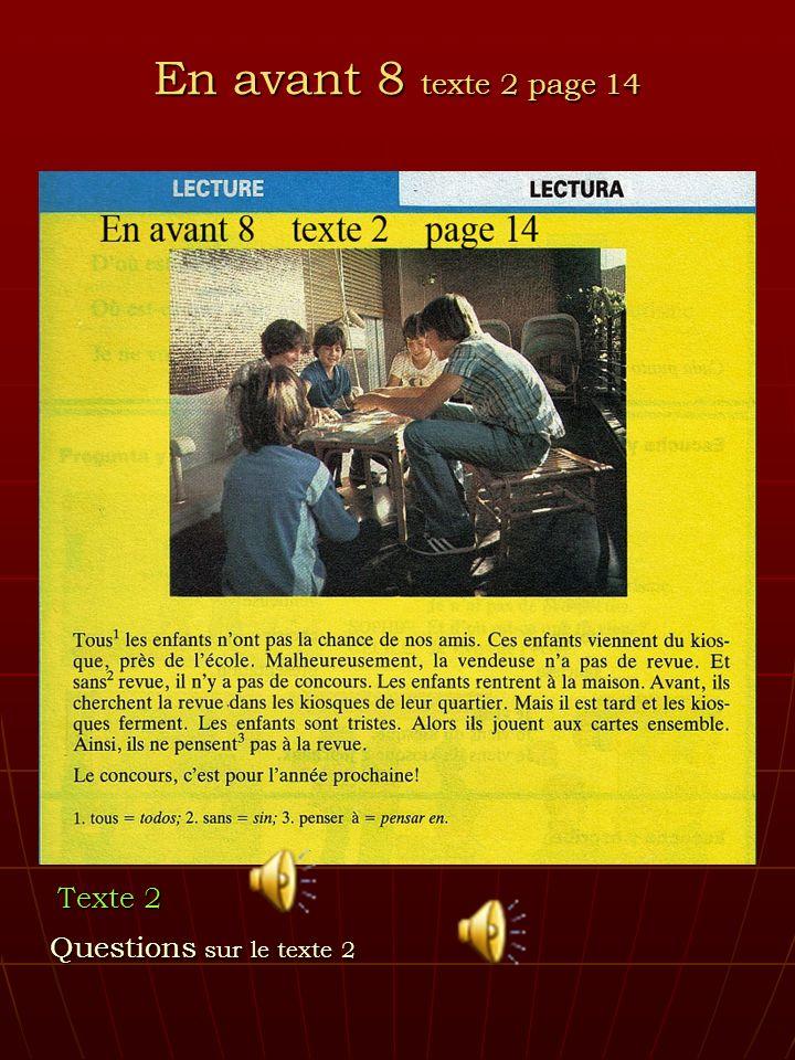 En avant 8 texte 2 page 14 Texte 2 Questions sur le texte 2