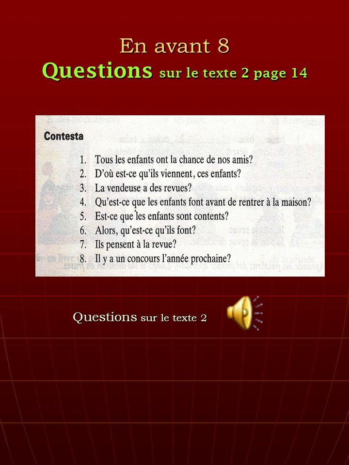 En avant 8 Questions sur le texte 2 page 14 Questions sur le texte 2