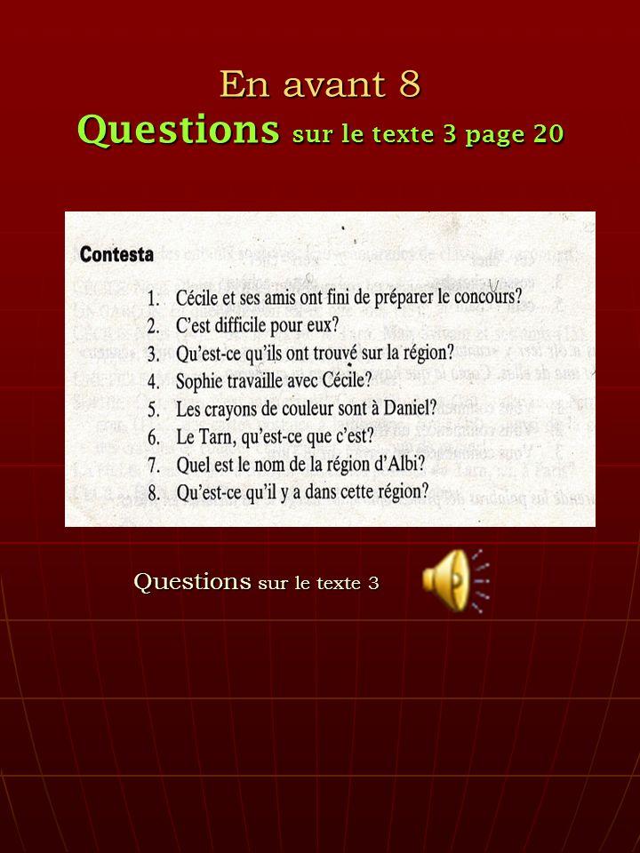 En avant 8 Questions sur le texte 3 page 20 Questions sur le texte 3