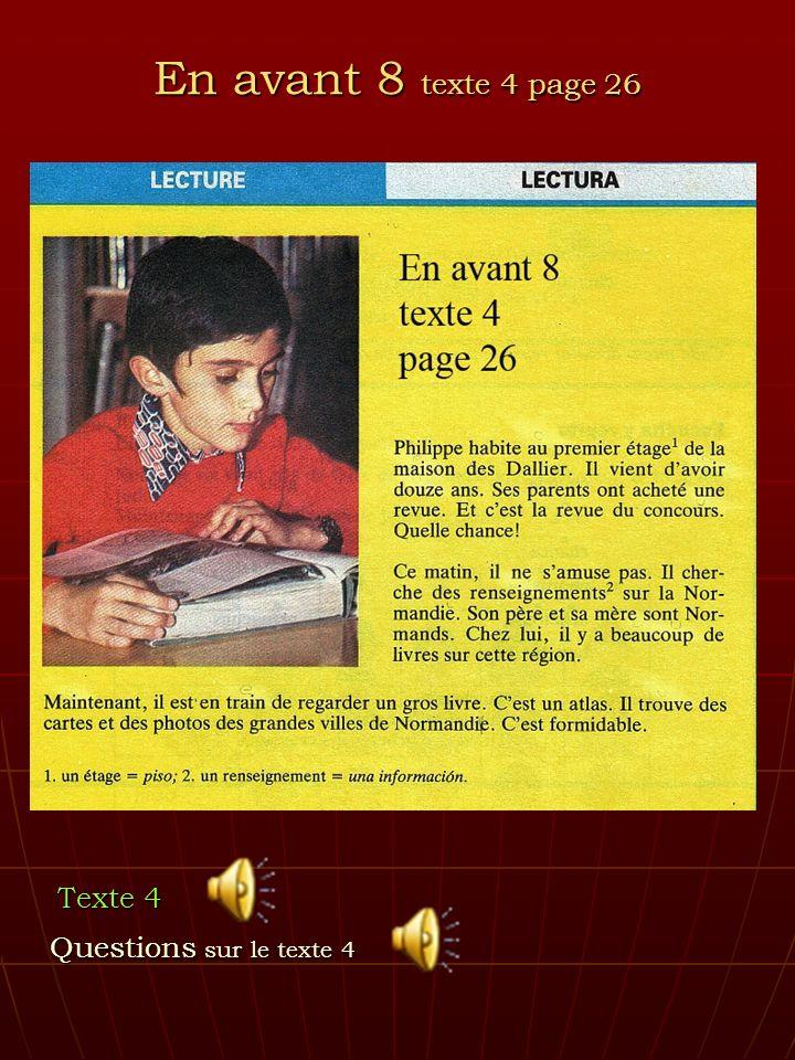 En avant 8 texte 4 page 26 Texte 4 Questions sur le texte 4