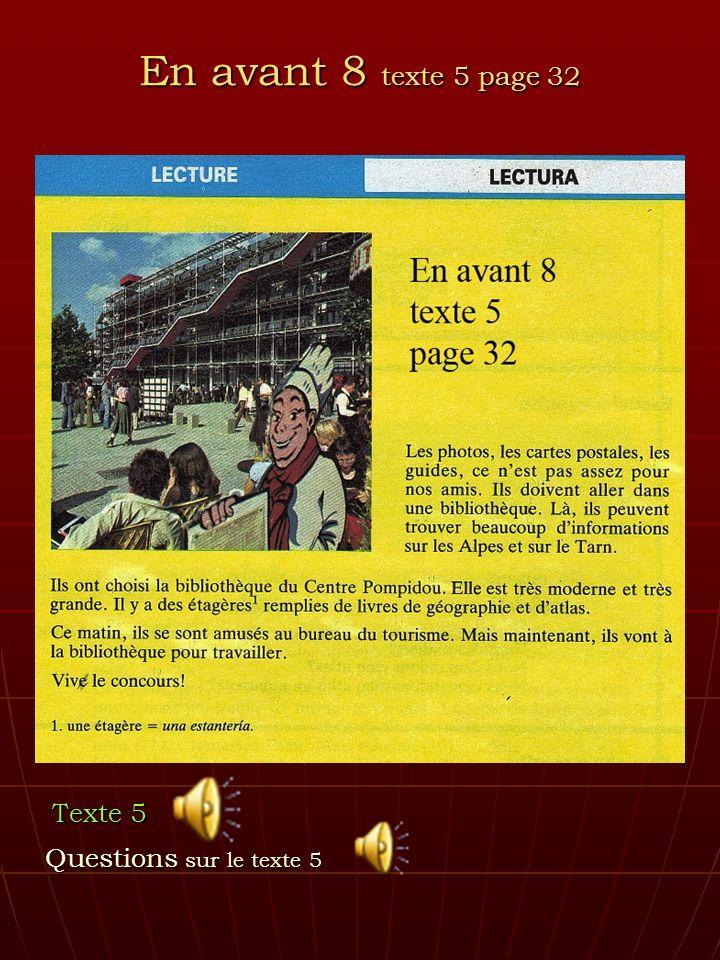 En avant 8 texte 5 page 32 Texte 5 Questions sur le texte 5