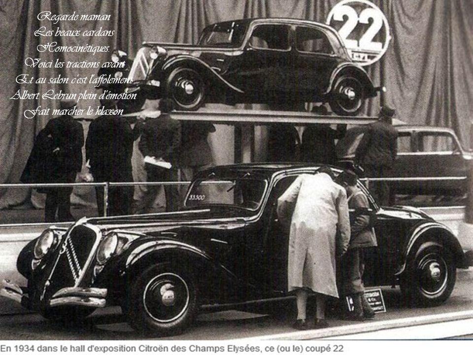 Monsieur Citroën a gagné. Voici les tractions avant Et avec leur moteur flottant Révolution dans la technique Aérodynamique