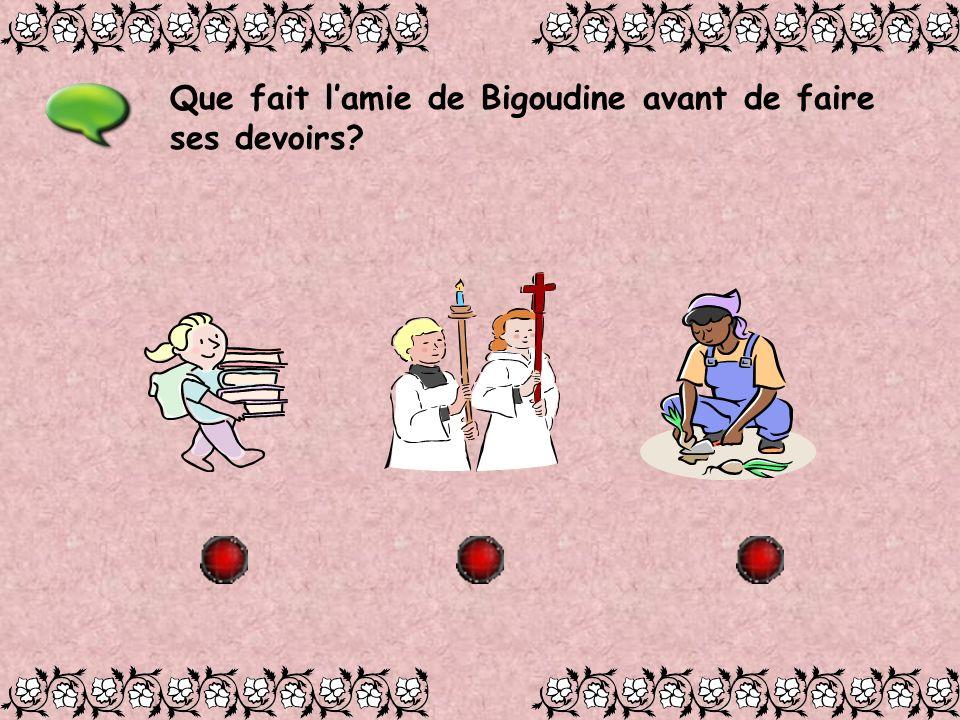 Que fait lamie de Bigoudine avant de faire ses devoirs?